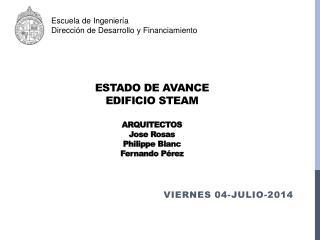 Estado de avance Edificio  Steam Arquitectos Jose Rosas Philippe Blanc Fernando Pérez