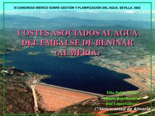 III CONGRESO IBÉRICO SOBRE GESTIÓN Y PLANIFICACIÓN DEL AGUA. SEVILLA. 2002