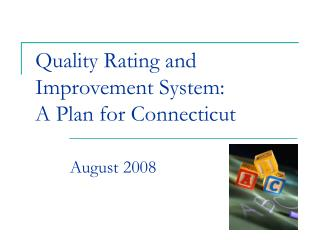 Quality Rating and Improvement System:  A Plan for Connecticut