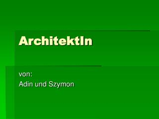 ArchitektIn