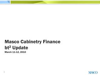 Masco  Cabinetry Finance bt 2  Update March 11-12,  2010