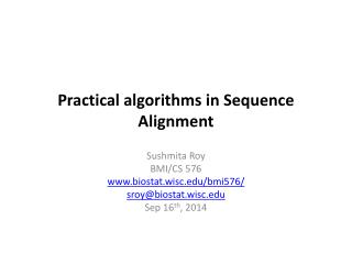 Practical algorithms in Sequence Alignment