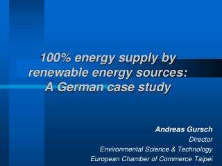 100% energy supply by renewable energy sources: A German case study