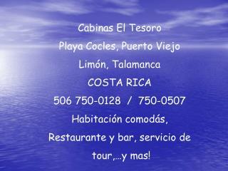 Cabinas El Tesoro Playa Cocles, Puerto Viejo Lim ón, Talamanca COSTA RICA