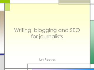 Writing, blogging and SEO  for journalists