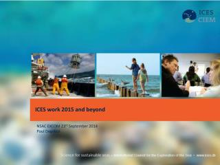 ICES work 2015 and beyond
