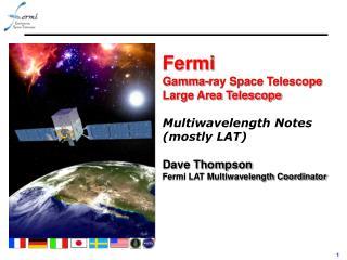 Fermi  Gamma-ray Space Telescope Large Area Telescope Multiwavelength Notes (mostly LAT)