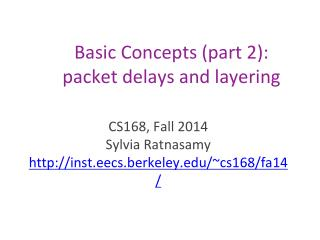 Basic  Concepts (part 2): packet delays and layering