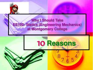 Why I Should Take ES102- Statics Engineering Mechanics at Montgomery College