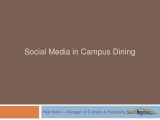 Social Media in Campus Dining