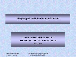 Piergiorgio Landini e Gerardo Massimi