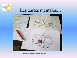 Les cartes mentales…