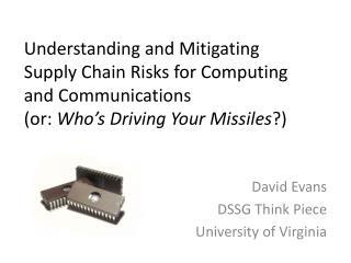 David Evans DSSG Think Piece University of Virginia
