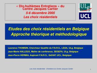Etudes des choix r sidentiels en Belgique Approche th orique et m thodologique