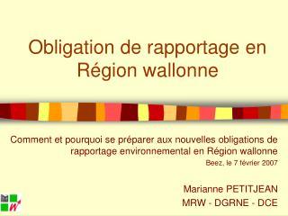 Obligation de rapportage en Région wallonne