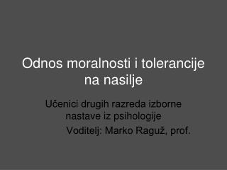 Odnos moralnosti i tolerancije na nasilje