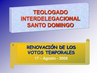 TEOLOGADO INTERDELEGACIONAL  SANTO DOMINGO
