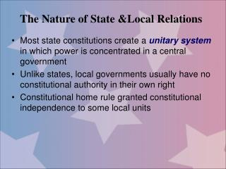 The Nature of State Local Relations