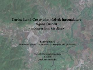 Corine Land Cover adatbázisok használata a tájanalízisben - módszertani kérdések