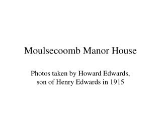 Moulsecoomb  Manor House