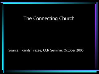 The Connecting Church