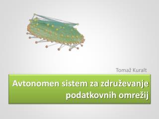 Avtonomen sistem za združevanje podatkovnih omrežij
