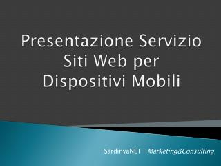 Presentazione Servizio Siti Web per Dispositivi Mobili