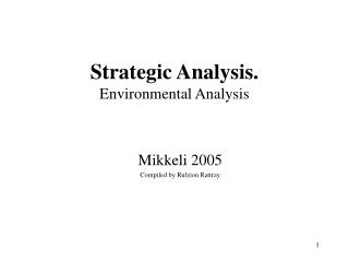 Strategic Analysis. Environmental Analysis