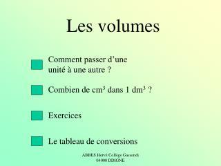 Les volumes