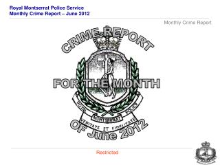 CRIME REPORT FOR THE MONTH  OF  June 2012
