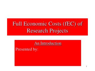 Full Economic Costs fEC of Research Projects