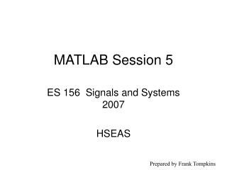 MATLAB Session 5