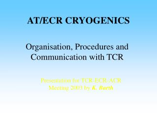 AT/ECR CRYOGENICS