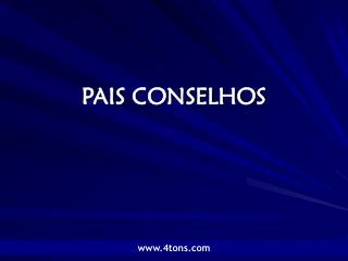 PAIS CONSELHOS