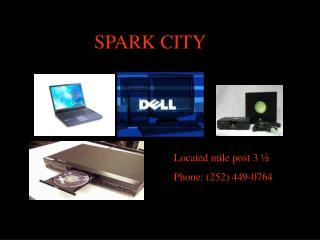 SPARK CITY !!!