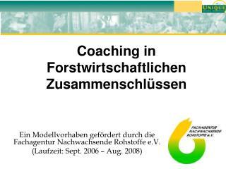 Coaching in Forstwirtschaftlichen Zusammenschlüssen