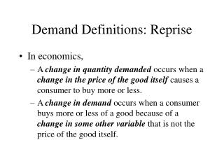 Demand Definitions: Reprise