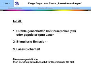 """Einige Fragen zum Thema """"Laser-Anwendungen"""""""