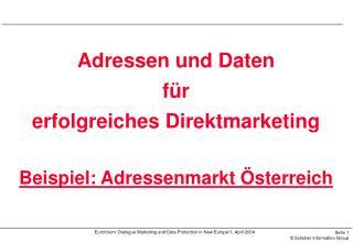 Adressen und Daten  für  erfolgreiches Direktmarketing Beispiel: Adressenmarkt Österreich