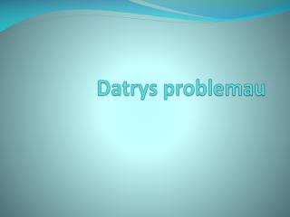 Datrys problemau
