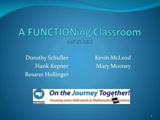 A  FUNCTIONing  Classroom April 17, 2012