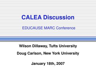 CALEA Discussion EDUCAUSE MARC Conference