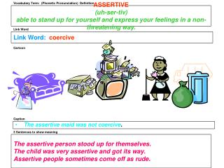 Vocabulary Term:  (Phonetic Pronunciation)  Definition