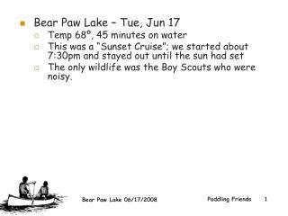 Bear Paw Lake – Tue, Jun 17  Temp 68º, 45 minutes on water