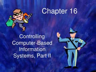 Controlling Computer-Based Information  Systems, Part II