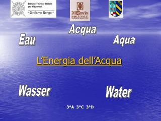 L'Energia dell'Acqua