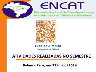 Belém - Pará, em 22/maio/2014