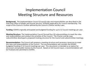 Implementation Council  Meeting Structure and Resources