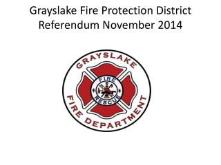 Grayslake Fire Protection District Referendum November 2014
