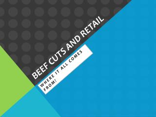 Beef Cuts and Retail